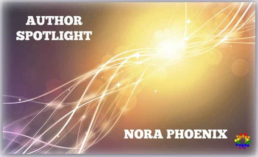 Nora Phoenix Author Spotlight