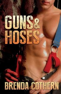 Book Cover, Guns & Hoses by Brenda Cothern