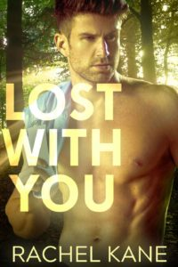 gay romance book cover for Lost With You by Rachel Kane