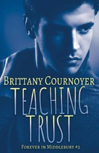 gay romance book cover of Teaching Trust by Brittany Cournoyer